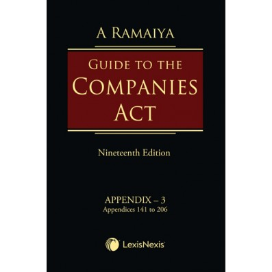 Guide to the Companies Act, 2013: Box 2 containing Set of Appendix - 3, 4, 5 & 6 + 1 Consolidated Table of Cases & Subject Index and Additional