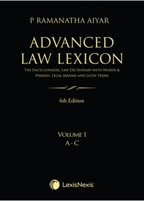 """Advanced Law Lexicon–The Encyclopaedic Law Dictionary with Legal Maxims, Latin Terms, Words & Phrases"""