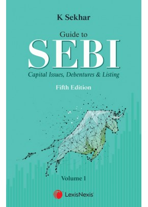 Guide to SEBI, Capital Issues, Debentures & Listing
