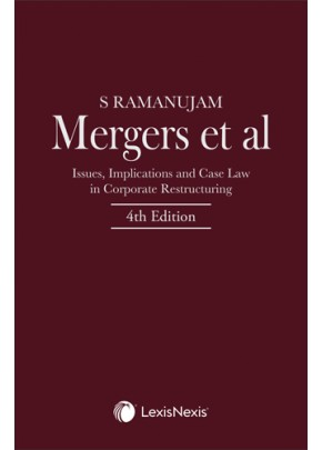 Mergers et al–Issues, Implications and Case Law in Corporate Restructuring