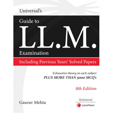 Universal's Guide to LL.M. Entrance Examination, Including Previous Years Solved Papers