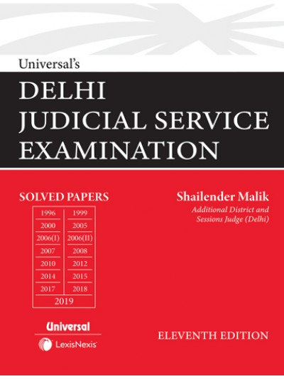 Universal's Delhi Judicial Service Examination (Solved Papers upto 2019)