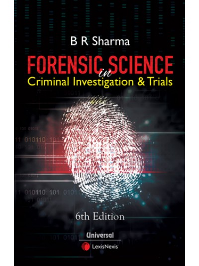 Forensic Science in Criminal Investigation and Trials