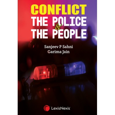 Conflict - The Police & The People
