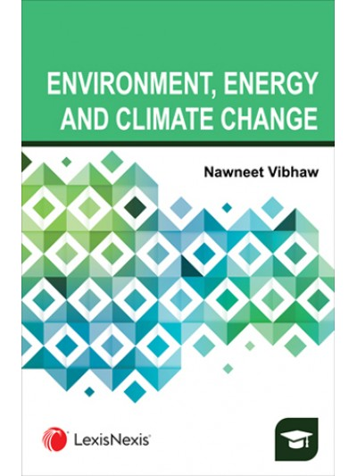 Environment, Energy and Climate Change