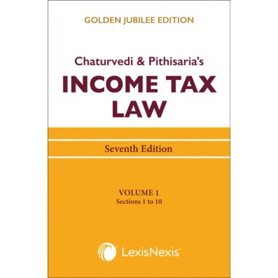 Income Tax Law; Vol 1 (Sections 1 to 10)