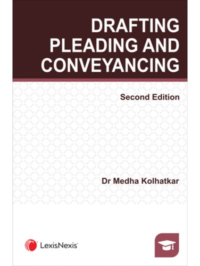 Drafting, Pleading and Conveyancing...