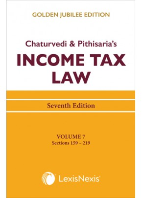 Income Tax Law Vol 7 (Sections 159 to 219)