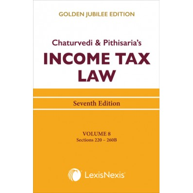 Income Tax Law Vol 8 (Sections 220 to 260B)