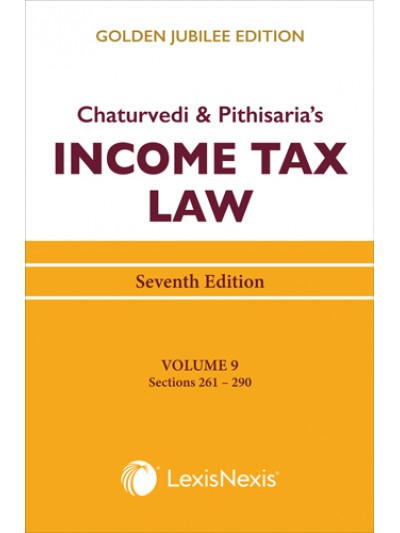 Income Tax Law; Vol 9 (Sections 261 to 290)
