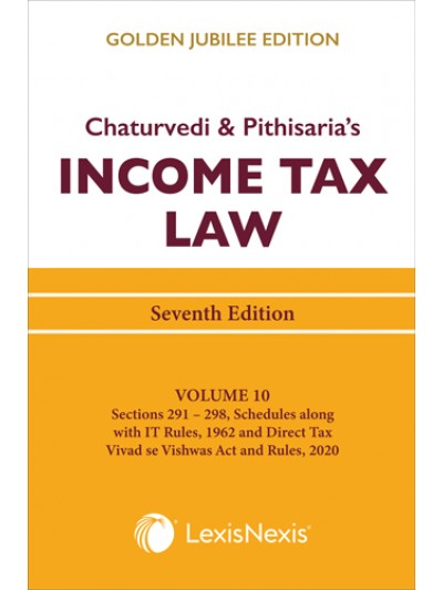 Income Tax Law, Vol 10 (Sections 291 to 298)