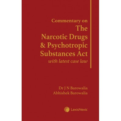 Commentary on The Narcotic Drugs and Psychotropic Substances Act with latest case law
