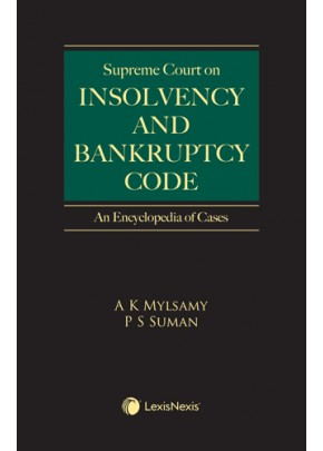 Supreme Court on Insolvency and Bankruptcy Cases - An Encyclopedia of Cases