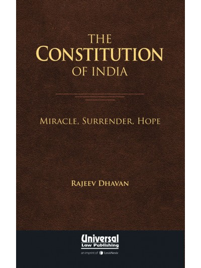 The Constitution of India- Miracle, Surrender, Hope