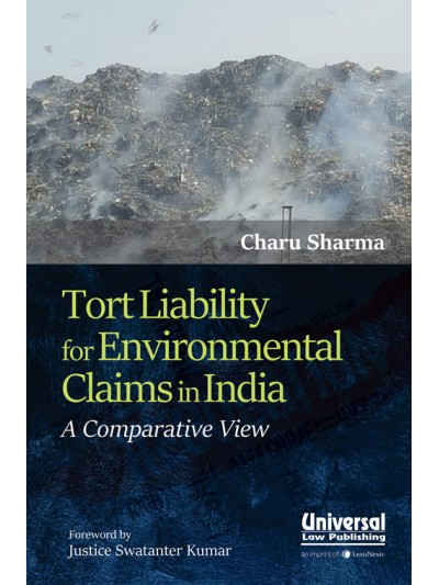 Tort Liability for Environment Claims in India: A Comparative View