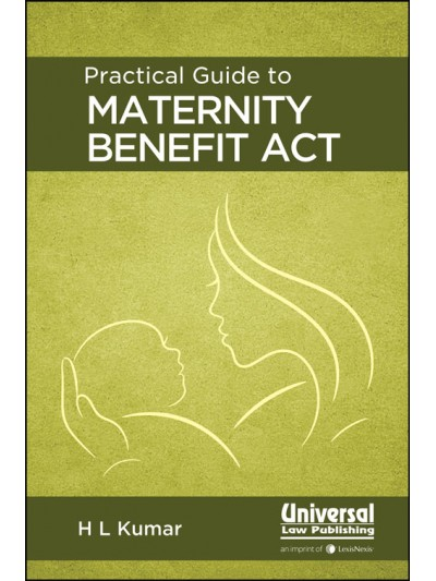 Practical Guide to Maternity Benefit Act