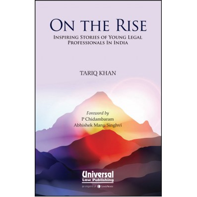 On the Rise: Inspiring Stories of Young Legal Professionals in India