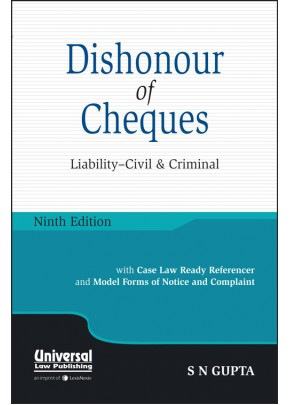 Dishonour of Cheques - Liability Civil and Criminal
