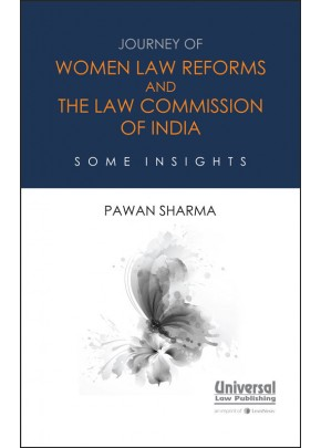 Journey of Women Law Reforms and the Law Commission of India: Some Insights