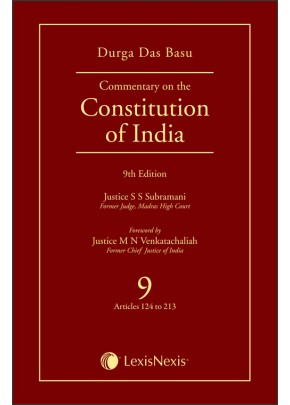 Commentary on the Constitution of India; Vol 9 ; (Covering Articles 124 to 213)