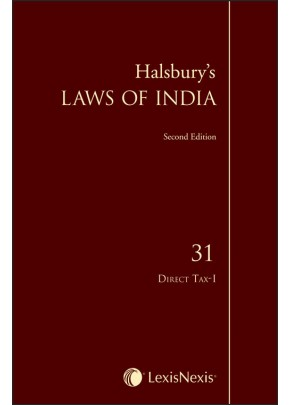 Halsbury's Laws of India-Direct Tax-I; Vol. 31