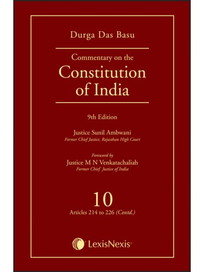 Commentary on the Constitution of India; Vol 10 ; (Covering Articles 214 to 226 (Contd))