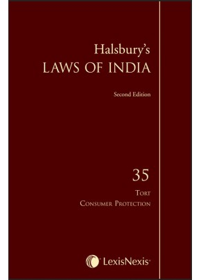Halsbury's Laws of India-Tort & Consumer Protection; Vol. 35