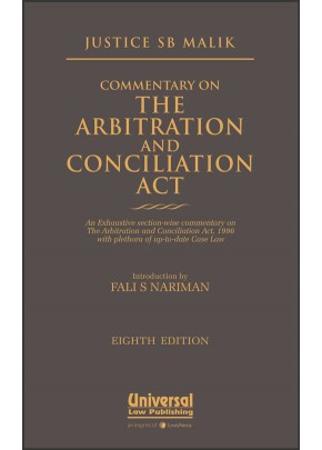Commentary on the Arbitration and Conciliation Act, (Introduction by Fali S. Nariman)