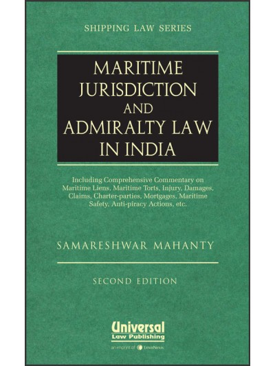 Maritime Jurisdiction and Admiralty Law in India