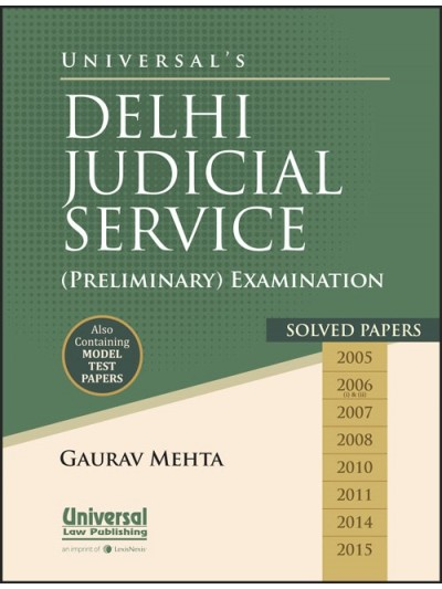Universal's Delhi Judicial Service (Preliminary) Examination Solved Papers