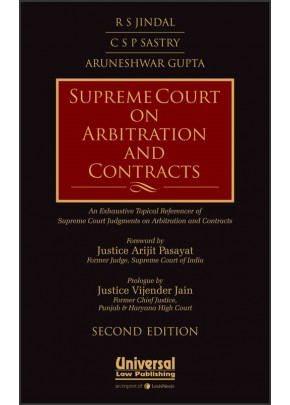 Supreme Court on Arbitration and Contracts - An Exhaustive Topical Referencer of Supreme Court Judgments on Arbitration and Contracts
