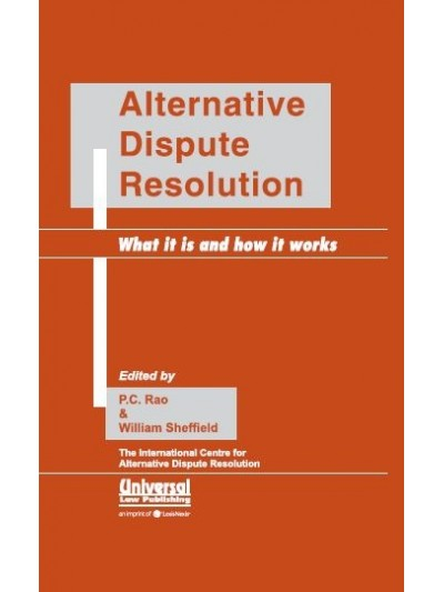 Alternative Dispute Resolution What it is and How it Works