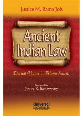 Ancient Indian Law - Enternal Values in Manu Smriti