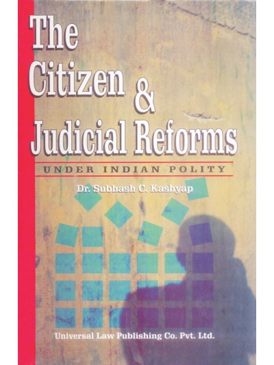 Citizen and Judicial Reforms