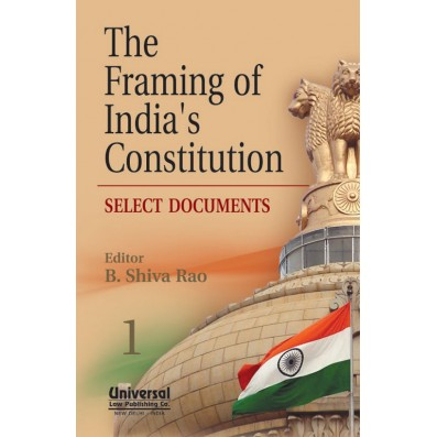 The Framing of India's Constitution-Select Documents
