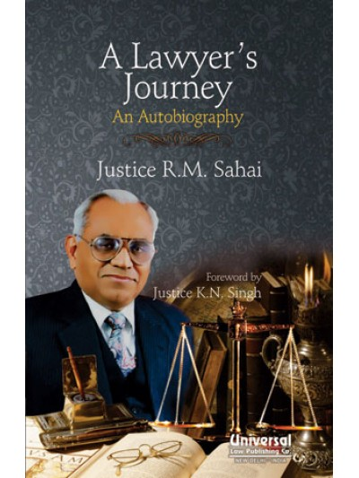 A Lawyer's Journey - An Autobiography