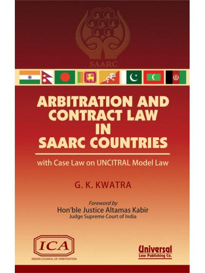 Arbitration and Contract Law in SAARC Countries (with Case Law on UNCITRAL Model Law)