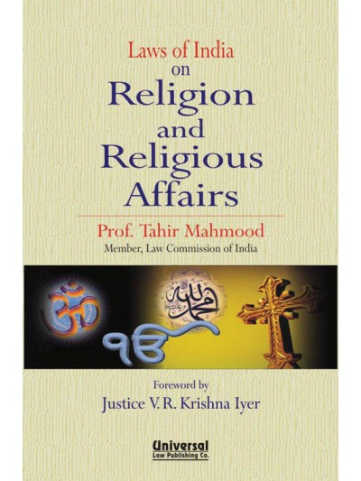 Laws of India on Religion and Religious Affairs (Forward by Justice V.R. Krishna Iyer)