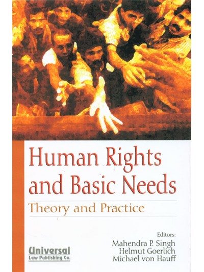Human Rights and Basic Needs - Theory and Practice