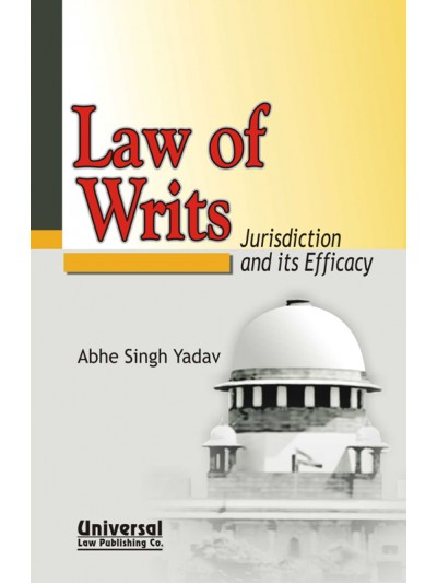 Law of Writs Jurisdiction and its Efficacy