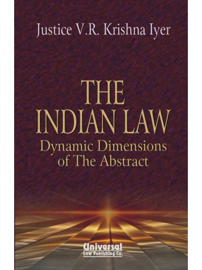 Indian Law Dynamic Dimensions of the Abstract