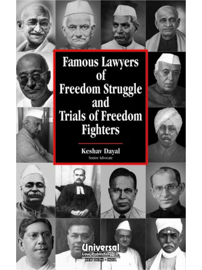 Famous Lawyers of Freedom Struggle and Trials of Freedom Fighters