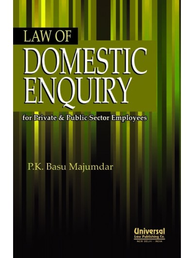Law of Domestic Enquiry for Private and Public Sector Employees
