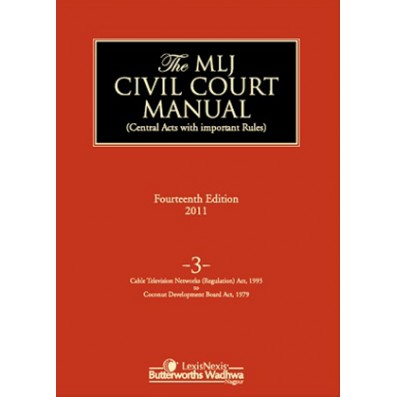 Civil Court Manual (Central Acts with important Rules); Cable Television Networks (Regulation) Act, 1995to Coconut Development Board Act, 1979; Vol 3