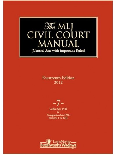 Civil Court Manual (Central Acts with important Rules); Coffee Act, 1942 to Companies Act, 1956 Sections 1 to 424 L ; Vol 7