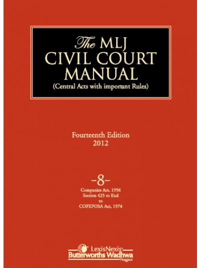 Civil Court Manual (Central Acts with important Rules); Companies Act, 1956 (S. 425 to end) to COFEPOSA Act, 1974 ; Vol 8