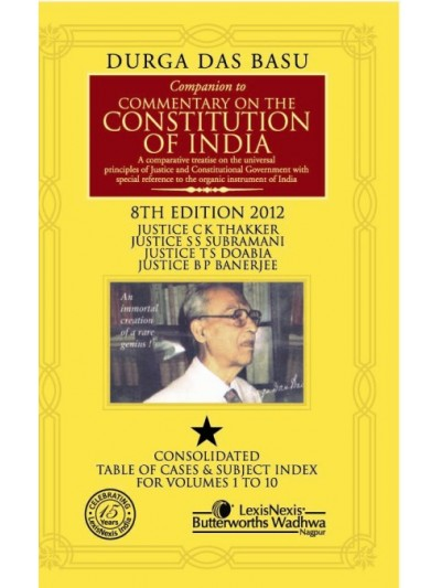 Companion to Commentary on the Constitution of India; Consolidated Table of Cases & Subject Index for Vols. 1 to 10; (price per vol.)