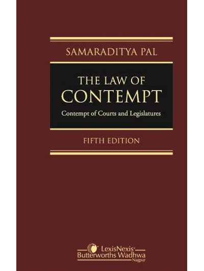 The Law of Contempt-Contempt of Courts and Legislatures