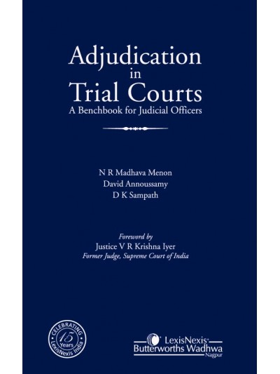 Adjudication in Trial Courts–A Benchbook for Judicial Officers