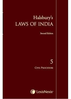 Halsbury's Laws of India-Civil Procedure;  Vol 5